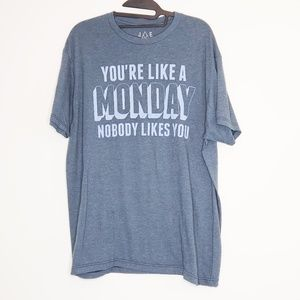 JEM Collective You're Like a Monday tee